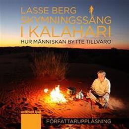 Skymningssång i Kalahari (Ljudbok nedladdning, 2011)