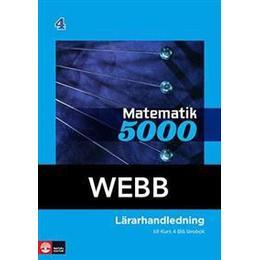 Matematik 5000 Kurs 4 Blå Lärarhandledning Webb (Övrigt format, 2014)