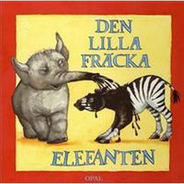 Den lilla fräcka elefanten (Board book, 2009)