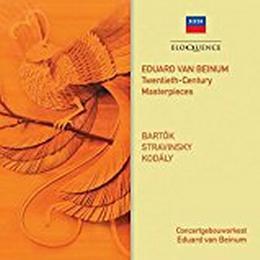 Concertgebouworkes; Eduard Van Beinum - Twentieth-Century Masterpieces: Bartok, Stravinsky
