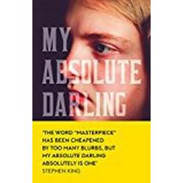 My absolute darling - the sunday times bestseller (Inbunden, 2017)