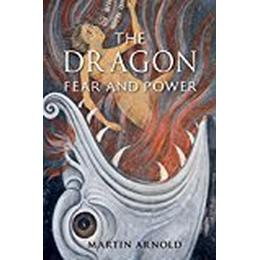 The Dragon: Fear and Power