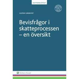 Bevisfrågor i skatteprocessen: en översikt (Häftad, 2016)