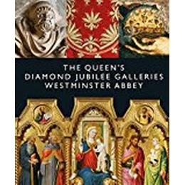 The Queen's Diamond Jubilee Galleries: Westminster Abbey