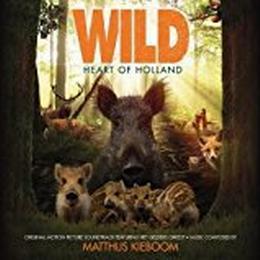 Matthijs Kieboom - Wild: Heart Of Holland