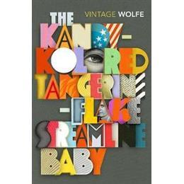 The Kandy-Kolored Tangerine-Flake Streamline Baby (Vintage Classics)