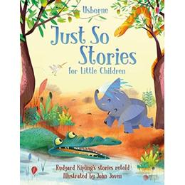 Just So Stories for Little Children (Story Collections for Children)