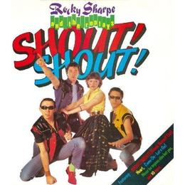 Rocky Sharpe & The Replays - Shout! Shout!