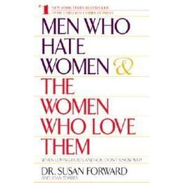 Men Who Hate Women & the Women Who Love Them (Pocket, 2002)