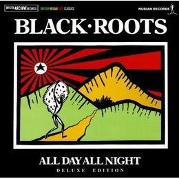 Black Roots - Allday Allnight