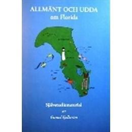 Allmänt och udda : om Florida