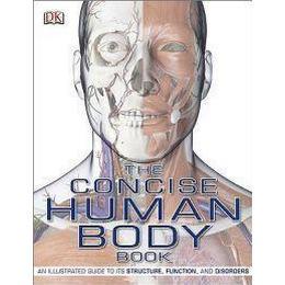 The Concise Human Body Book (Häftad, 2009)