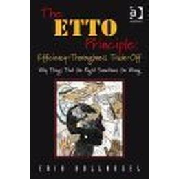 The ETTO Principle: Efficiency-Thoroughness Trade-Off: Why Things That Go Right Sometimes Go Wrong (Häftad, 2009)