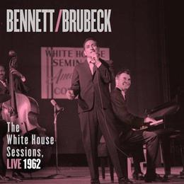 Tony Bennett & Dave Brubeck - Bennett & Brubeck The White House