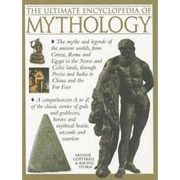 The Ultimate Encyclopedia of Mythology (Pocket, 2012)