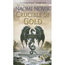 Crucible of Gold (Pocket, 2013)