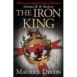 The Iron King (the Accursed Kings, Book 1) (Häftad, 2013)