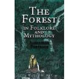 The Forest in Folklore and Mythology (Pocket, 2001)