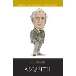 Prime Minister Box Set: Herbert Asquith (20 British Prime Ministers of the 20th Century) (20th Century PM)