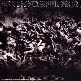 Bloodsworn - All Hylest Till Satan