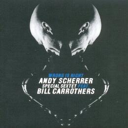 Andy Scherrer - Wrong Is Right