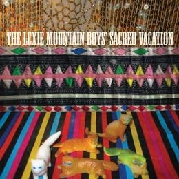 Lexie Mountain Boys - Sacred Vacation