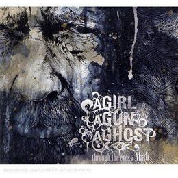 A Girl A Gun A Ghost - Through The Eyes Of Ahab