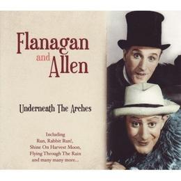 Flanagan & Allen - Flanagan And Allen - Underneath The Arches (British Comedy)