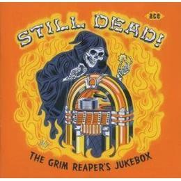 Various - Still Dead! The Grim Reaper's Jukeb