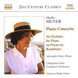 Sheila Silver - Silver - Piano Concerto; (6) Preludes