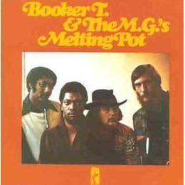 Booker T & Mg's - Melting Pot