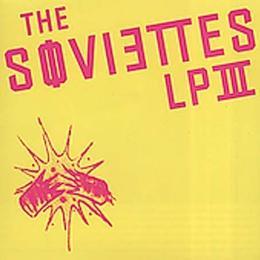Soviettes - Lp III