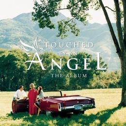 Television Soundtrack - Touched By an Angel: The Album
