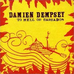Dempsey Damien - To Hell Or Barbados