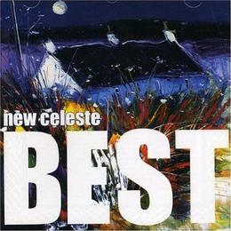 New Celeste - The Best of New Celeste
