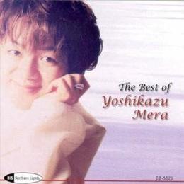 Mera Yoshikazu - Best Of