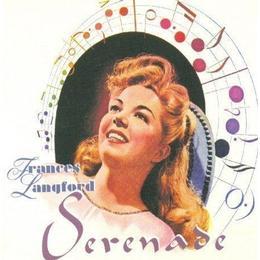 Frances Langford - Serenade