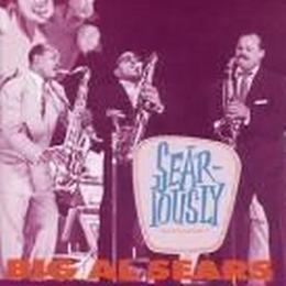 Sears Big Al - Sear Iously