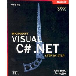 Visual C#.NET Step by Step 2003 (Step by Step (Microsoft))