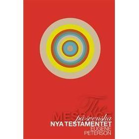 Nya testamentet: the message på svenska (Inbunden, 2012)