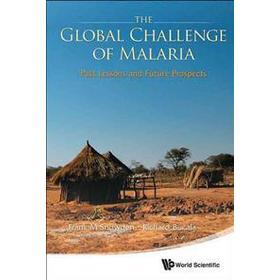 The Global Challenge of Marlaria (Inbunden, 2014)