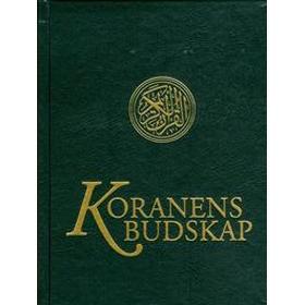 Koranens budskap (Inbunden, 2016)