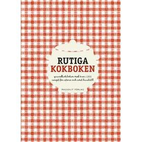 Rutiga kokboken: grundkokboken med över 1500 recept för stora och små hushåll (Inbunden, 2015)