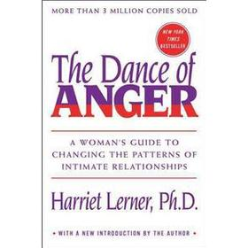 The Dance of Anger: A Woman's Guide to Changing the Patterns of Intimate Relationships (Häftad, 2014)