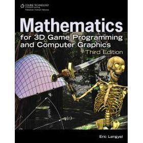 Mathematics for 3D Game Programming and Computer Graphics (Inbunden, 2011)
