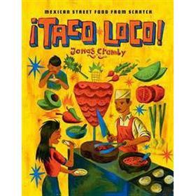 Taco Loco (Inbunden, 2016)