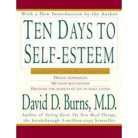 Ten Days to Self-Esteem (Häftad, 1999)