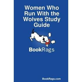 Women Who Run With the Wolves Study Guide (Häftad, 2013)