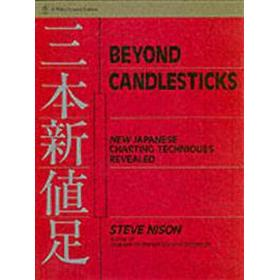 Beyond Candlesticks: New Japanese Charting Techniques Revealed (Inbunden, 1994)