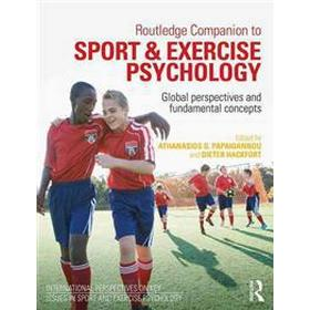 Routledge Companion to Sport and Exercise Psychology: Global Perspectives and Fundamental Concepts (Häftad, 2016)